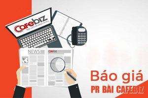 Bảng báo giá đăng bài PR trên báo Cafebiz mới nhất